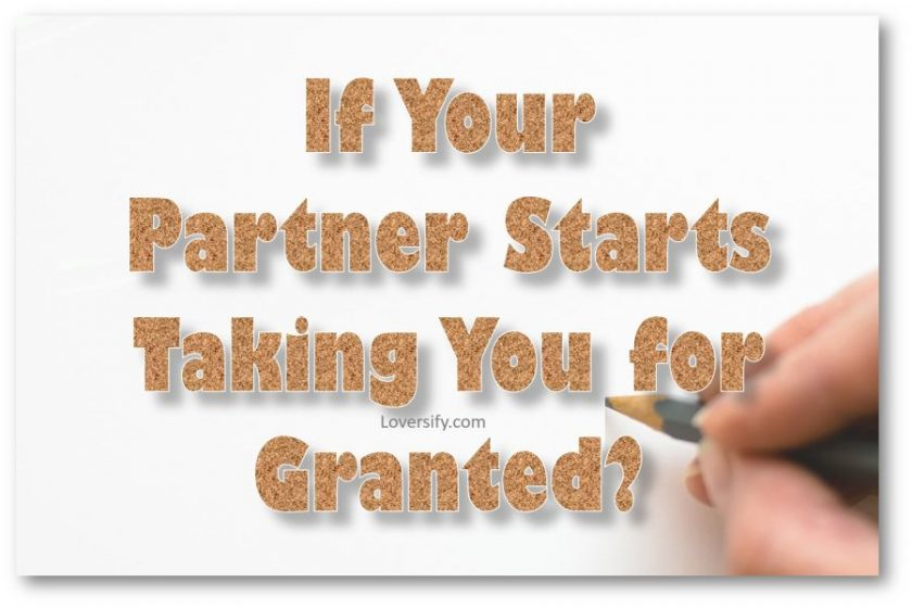 Your Partner Takes You for Granted