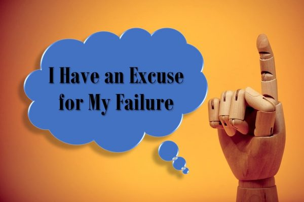 My Excuse for Failure (and Why it Should Be Yours Too)