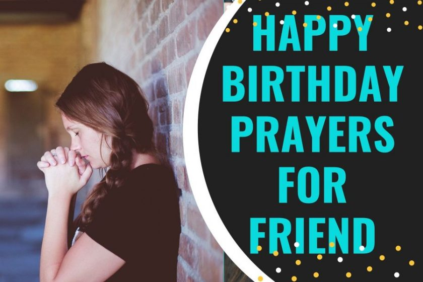 Happy Birthday Prayers for a Friend You Cherish