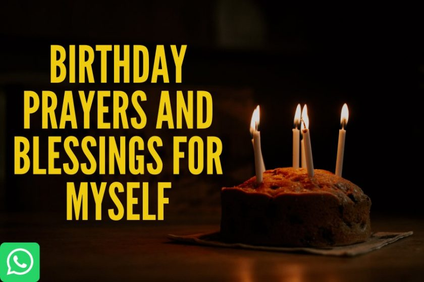 Birthday Prayers and Blessings for Myself Whatsapp Status