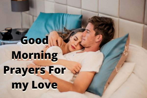 Good Morning Prayers For my Love