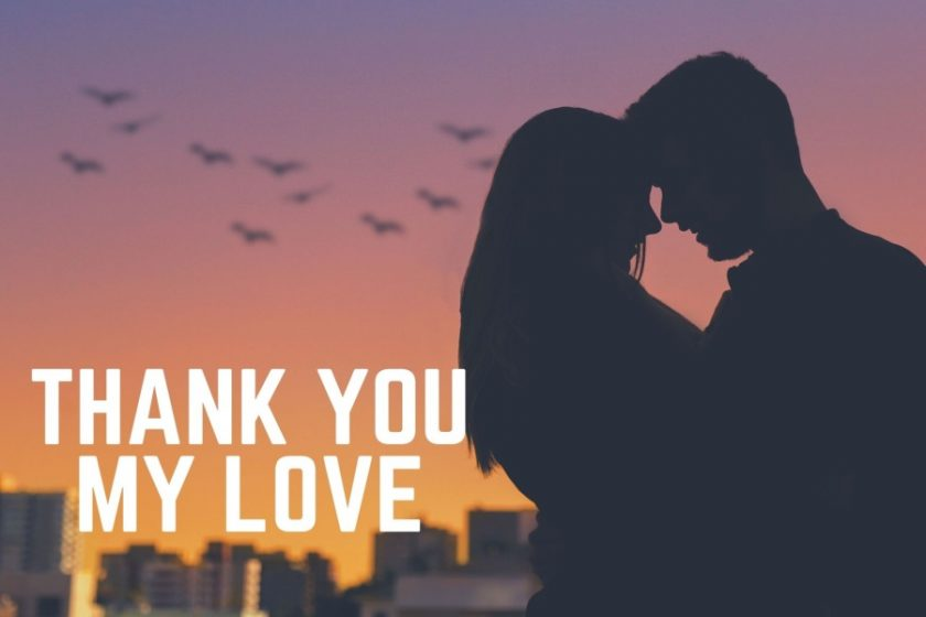 Thank You My Love