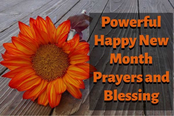 Powerful Happy New Month Prayers and Blessing