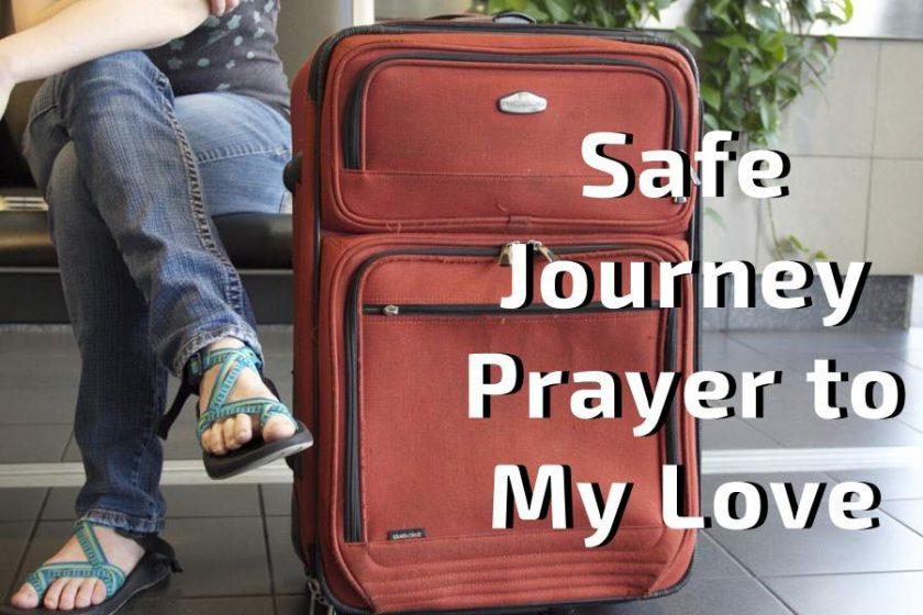 Safe Journey Prayer to My Love