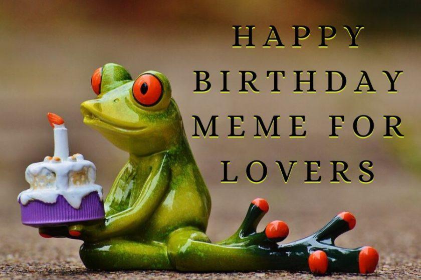 Happy Birthday Meme for Lover