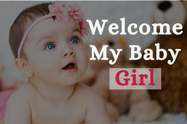 Welcome Quotes for New Born Baby Girl