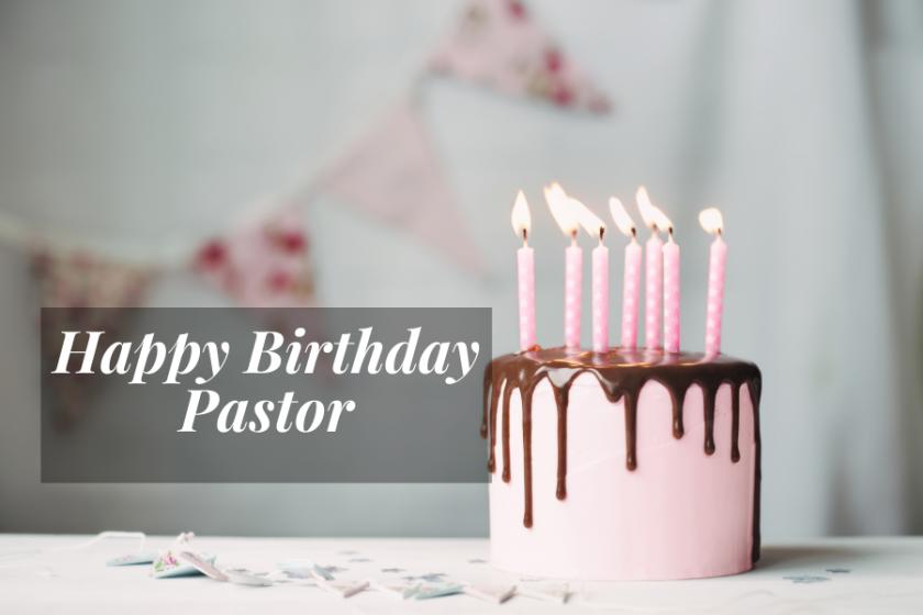 Birthday Prayers for My Pastor
