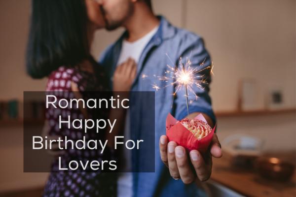 Romantic Happy Birthday For Lovers