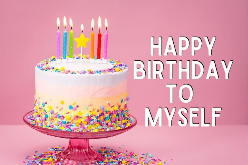Happy Birthday to Me Wishes and Prayers