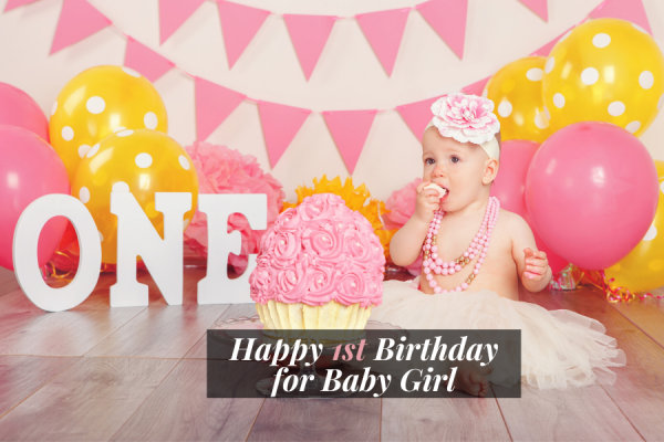 Express your joy on your little princess' 1st birthday by celebrating her with this beautiful and sweet happy 1st birthday wishes and prayers for baby girl.